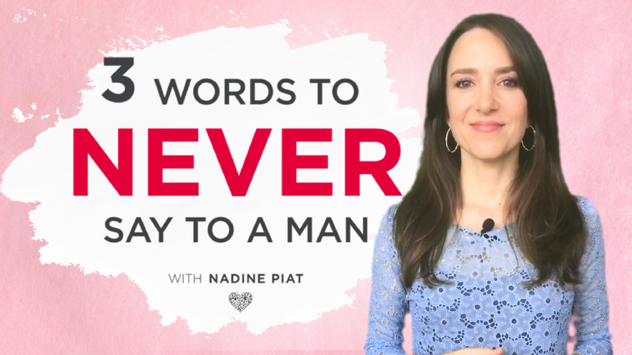 3 Words To Never Say To A Man