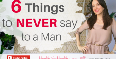6 Things To Never Say To a Man