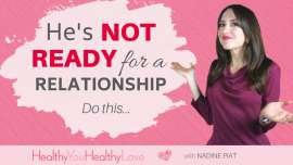 He_not_ready_for-relationship